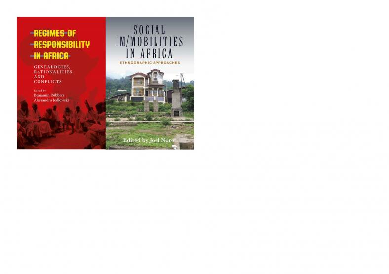 "Joint book launch ""Regimes of Responsibility in Africa"" & ""Social Im/mobilities in Africa"""